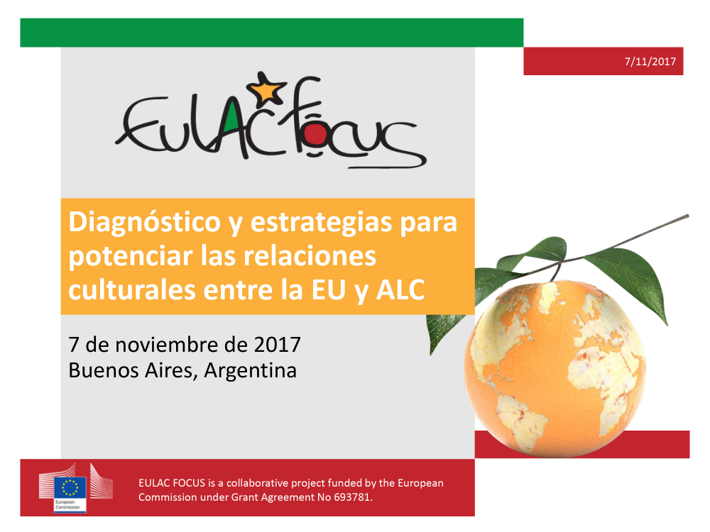 """WP3 dimensión cultural - Buenos Aires 2017: <a href=""""https://youtu.be/h9z4xwgE4Ss"""" target=""""_blank"""">Diagnóstico y estrategias para potenciar las relaciones culturales entre la EU y ALC</a>"""