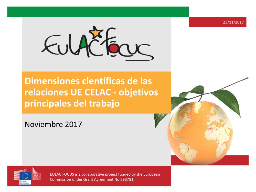 """Dimensiones científicas de las relaciones UE CELAC: <a href=""""https://youtu.be/3jPC9uRzzUw"""" target=""""_blank"""">objetivos principales del trabajo</a>"""
